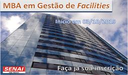 Administração e Gestão - MBA em Gestão de Facilities - Nova Turma para Agosto - INSCRIÇÕES ABERTAS