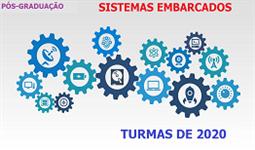 Engenharia - Sistemas Embarcados - Turma de 2020 - Pós-Graduação - INSCRIÇÃO ABERTAS